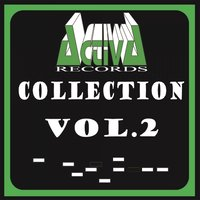 Activa Records Collection, Vol. 2 — сборник