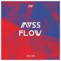 Mass Flow, Vol. VIII — сборник