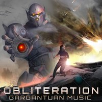 Obliteration — Gargantuan Music