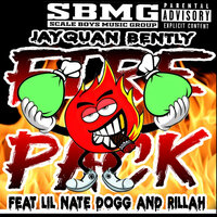 Fire Pack — JAYQUAN BENTLY, Lil Nate Dogg, Rillah