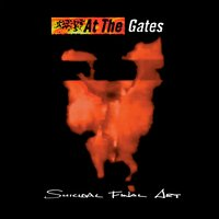 Suicidal Final Acts — At the Gates