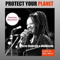 Protect Your Planet — Pierre Chabrele