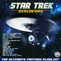 Star Trek - Discovery - The Ultimate Fantasy Playlist — сборник