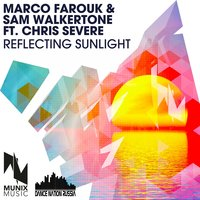 Reflecting Sunlight — Marco Farouk, Sam Walkertone, Chris Severe