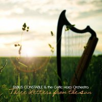 Three Letters from the Sun — Fabius Constable & The Celtic Harp Orchestra