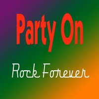 Party On (Rock Forever) — сборник