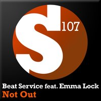 Not Out — Emma Lock, Beat Service