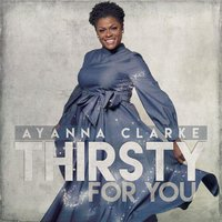 Thirsty for You — Ayanna Clarke