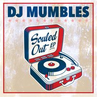 Souled Out — DJ Mumbles