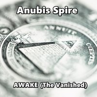 Awake (The Vanished) — Anubis Spire