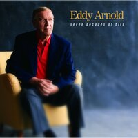 Seven Decades Of Hits — Eddy Arnold
