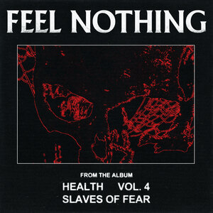 HEALTH - FEEL NOTHING