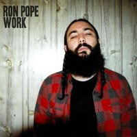 Work — Ron Pope