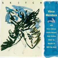 Sketches — Dieter Ilg, Vince Mendoza, WDR Big Band, Peter Erskine
