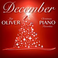 December: Christmas Piano Favorites — Jay Oliver