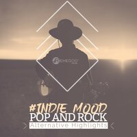 #Indie Mood: Pop and Rock Alternative Highlights — сборник