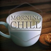 Morning Chill, Vol. 2 — сборник