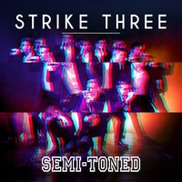 Strike Three — Semi-Toned