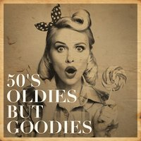 50's Oldies but Goodies — сборник