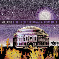 Live From The Royal Albert Hall — The Killers