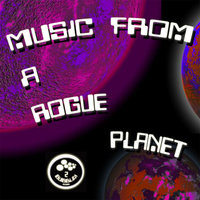 Music From A Rogue Planet — сборник