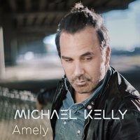 Amely — Michael Kelly