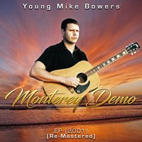 Monterey Demo — Young Mike Bowers