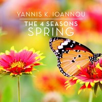 The 4 Seasons: Spring — Yannis K. Ioannou