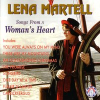 Songs from a Woman's Heart — Lena Martell
