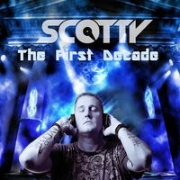The First Decade (Best Of) — Scotty