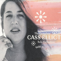 The Complete Cass Elliot Solo Collection 1968-71 — Cass Elliot