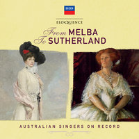 From Melba To Sutherland: Australian Singers On Record — сборник