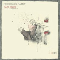 Fast Blood — Frightened Rabbit