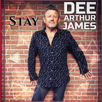 Stay — Dee Arthur James