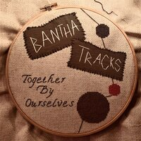 Together by Ourselves — Bantha Tracks