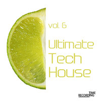 Ultimate Tech House Vol. 6 — CG