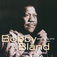 "Greatest Hits, Vol. 2:  The ABC-Dunhill / MCA Recordings — Bobby ""Blue"" Bland"
