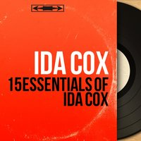 15 Essentials of Ida Cox — Ida Cox
