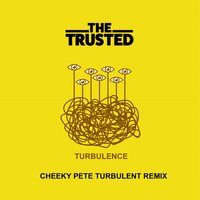 Turbulence — Pete Gleadall, The Trusted