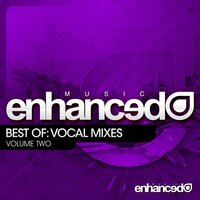 Enhanced Music Best Of: Vocal Mixes Vol. 2 — сборник