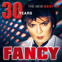 30 Years - The New Best Of — Fancy