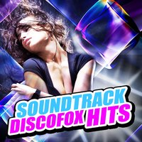 Soundtrack Discofox Hits — сборник