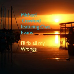 I'll Fix All My Wrongs — Michael Crawford, Chas Evans