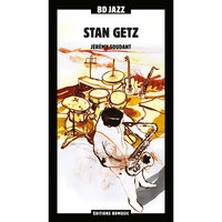 BD Music Presents Stan Getz — Stan Getz