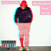 Mark Gonzales — MC Ragod