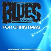 Blues for Christmas, Vol. 2 — сборник