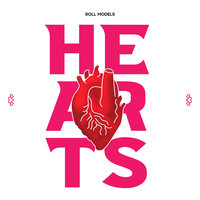 Hearts — Roll Models