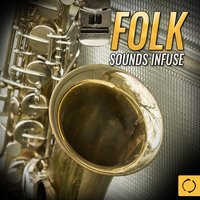 Folk Sounds Infuse — сборник