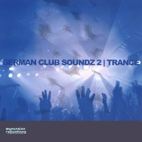 German Club Soundz 2 , Trance — Kai Panschow