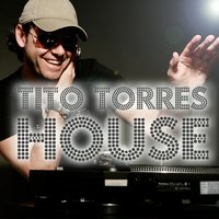 House — Tito Torres